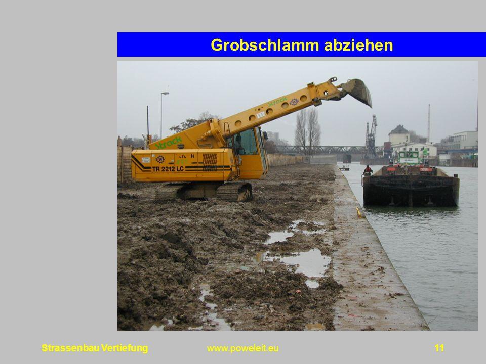 Grobschlamm abziehen Strassenbau Vertiefung www.poweleit.eu