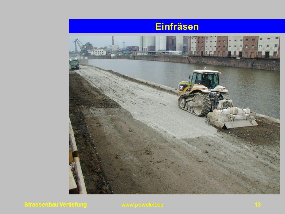 Einfräsen Strassenbau Vertiefung www.poweleit.eu