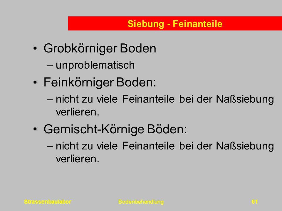 Gemischt-Körnige Böden: