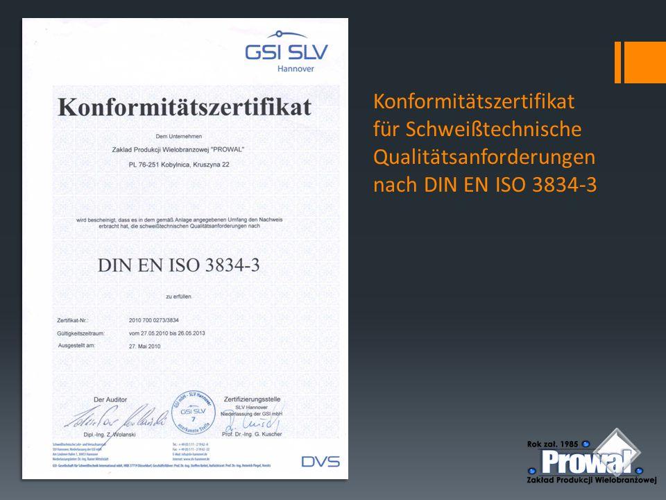 Konformitätszertifikat für Schweißtechnische Qualitätsanforderungen nach DIN EN ISO 3834-3