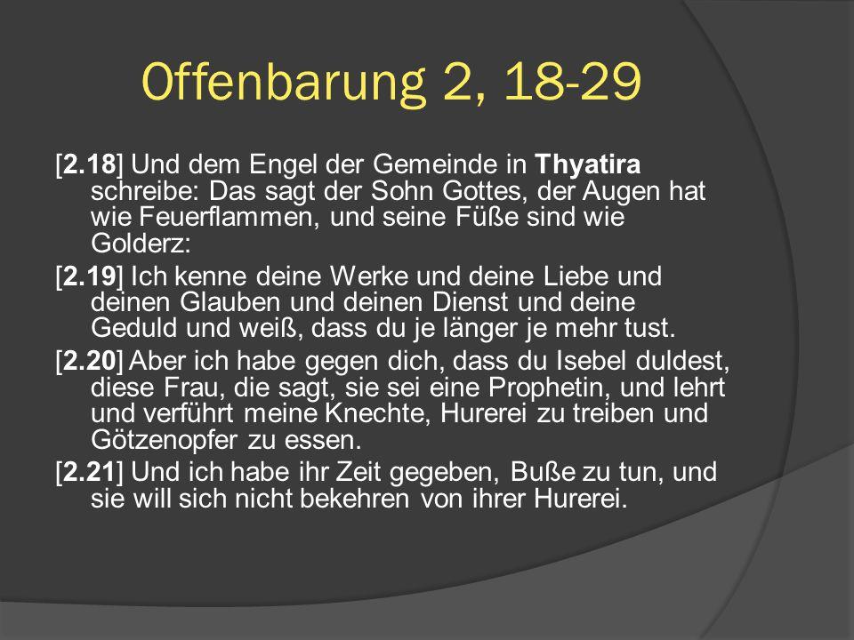 Offenbarung 2, 18-29