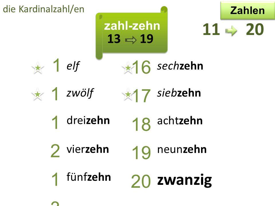 die Kardinalzahl/en Zahlen. zahl-zehn. 11 20. 13 19. 11. 12. 13. 14. 15. 16. 17.