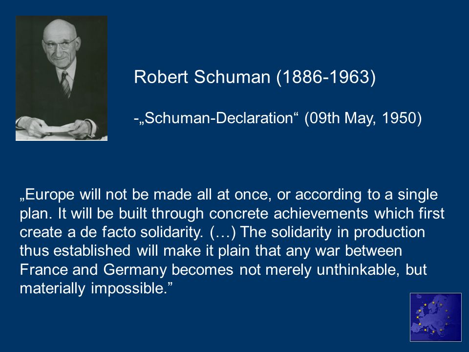 "Robert Schuman (1886-1963) -""Schuman-Declaration (09th May, 1950)"