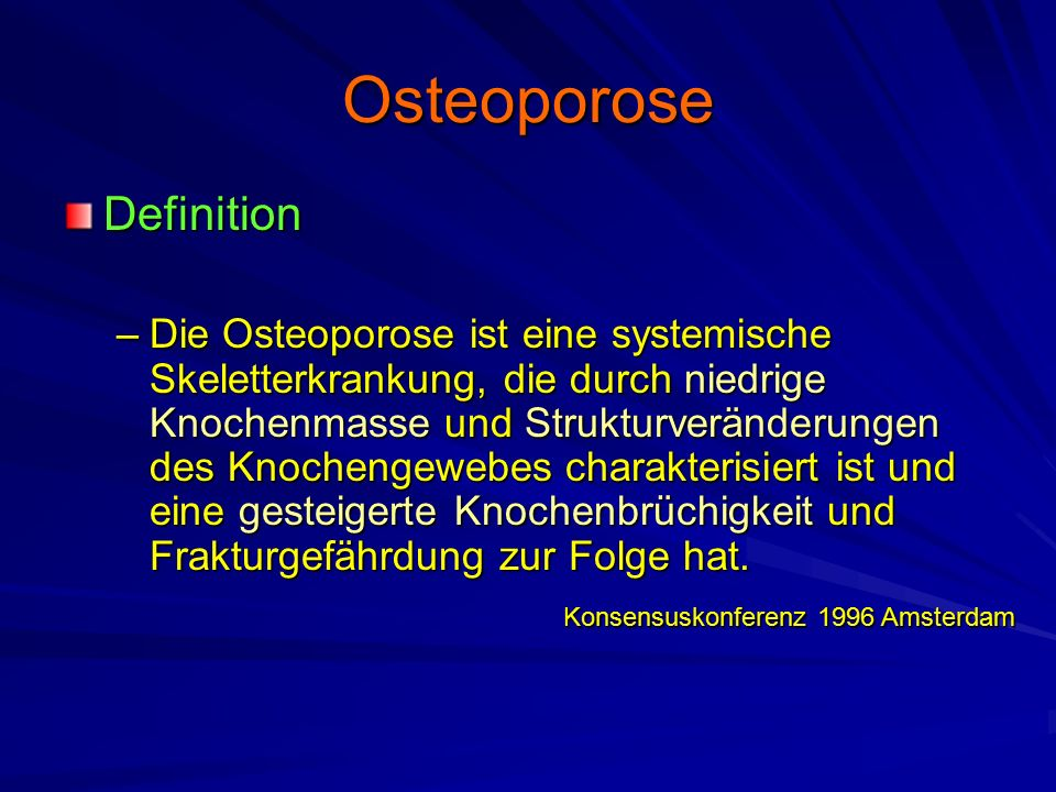 Osteoporose Definition