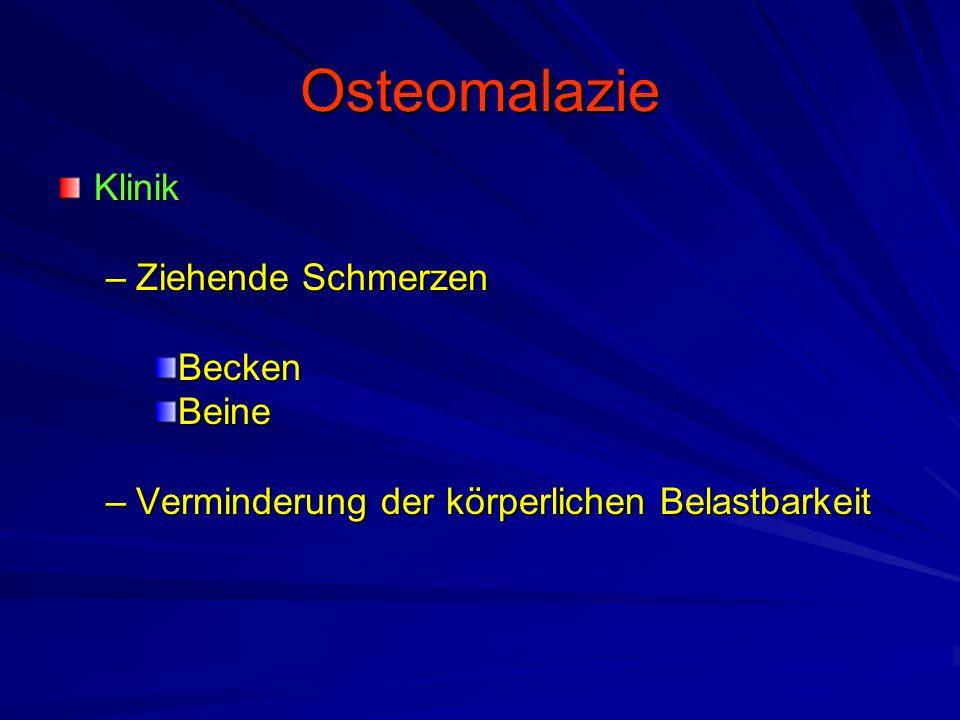 Osteomalazie Klinik Ziehende Schmerzen Becken Beine
