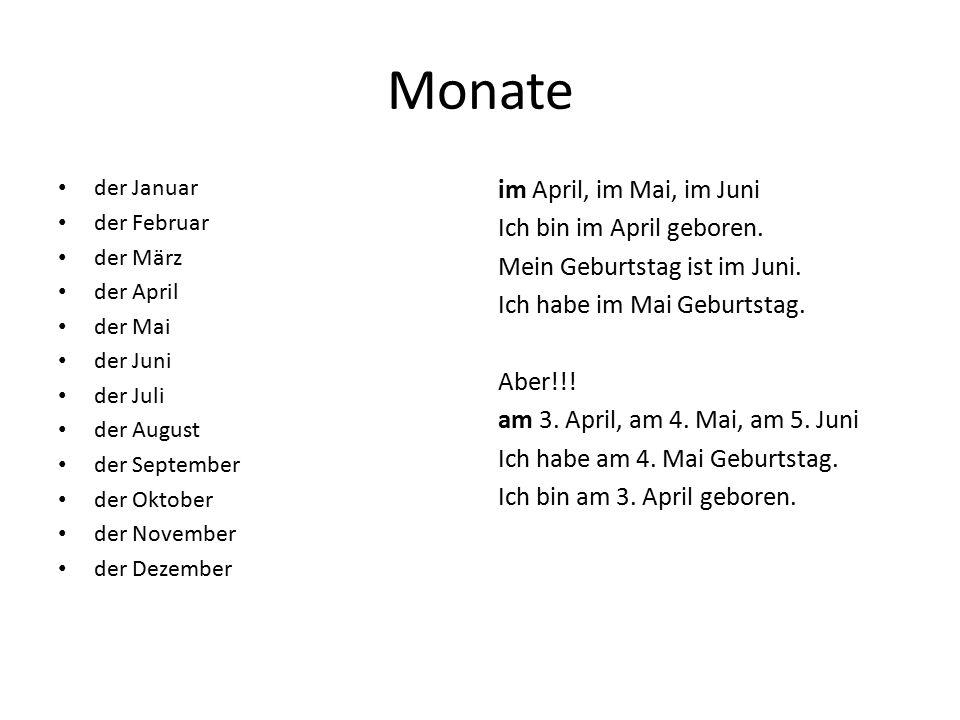 Monate der Januar. der Februar. der März. der April. der Mai. der Juni. der Juli. der August.