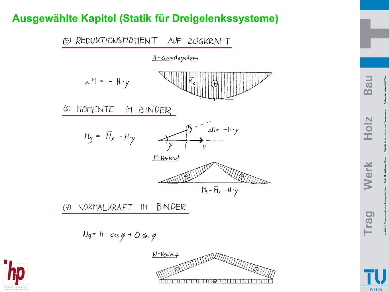 Ausgewählte Kapitel (Statik für Dreigelenkssysteme)