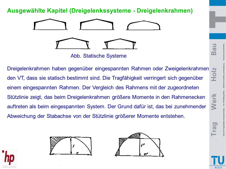 Ausgewählte Kapitel (Dreigelenkssysteme - Dreigelenkrahmen)