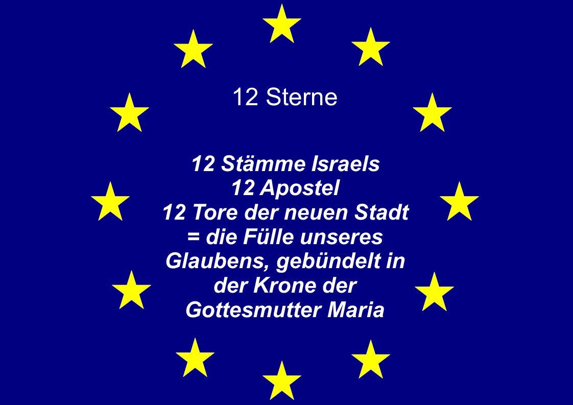 12 Sterne 12 Stämme Israels 12 Apostel 12 Tore der neuen Stadt