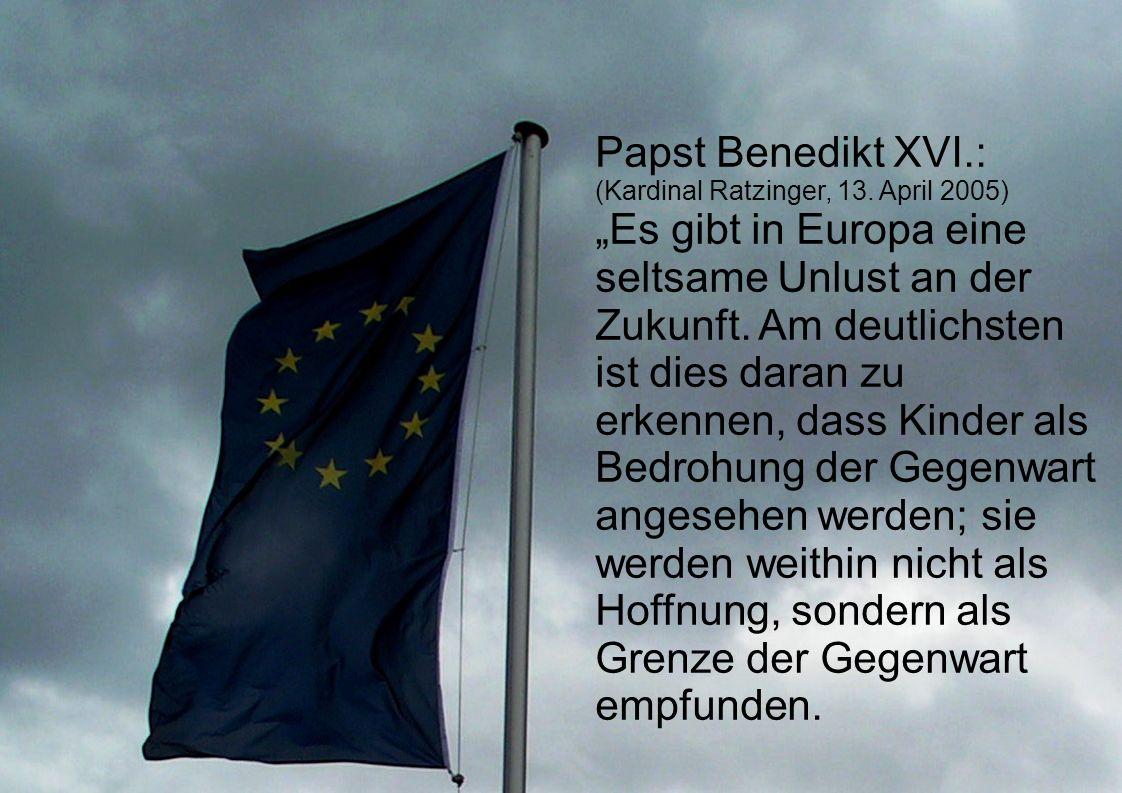 Papst Benedikt XVI.: (Kardinal Ratzinger, 13. April 2005)