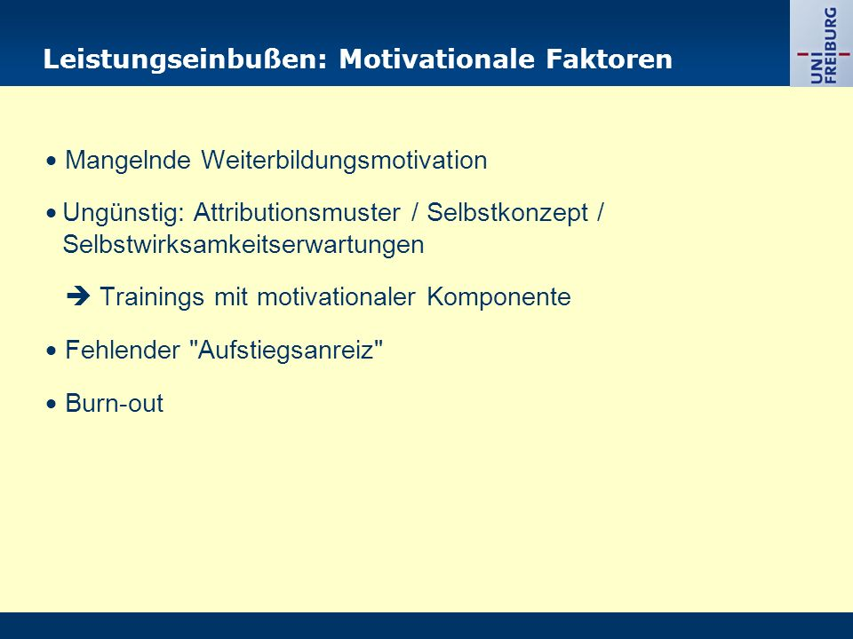 Leistungseinbußen: Motivationale Faktoren