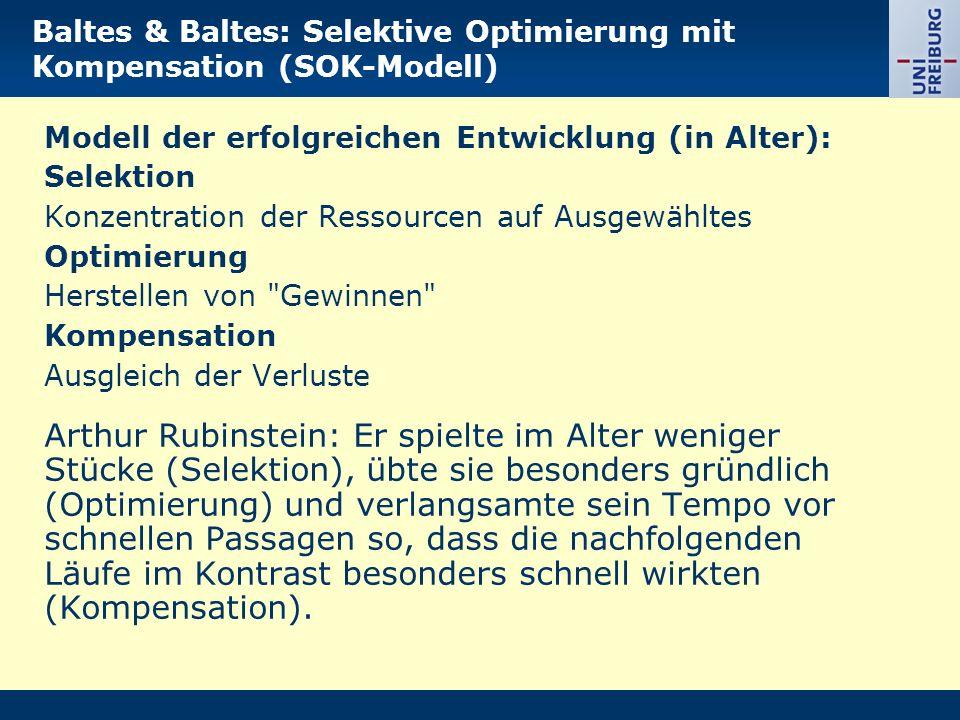 Baltes & Baltes: Selektive Optimierung mit Kompensation (SOK-Modell)