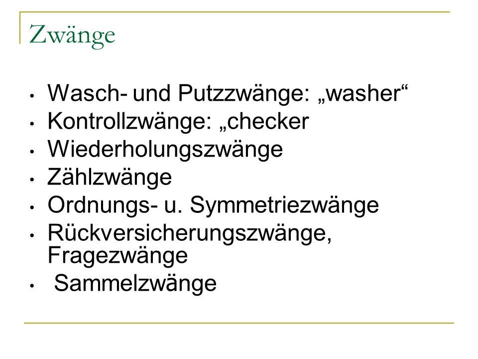 """Zwänge Wasch- und Putzzwänge: """"washer Kontrollzwänge: """"checker"""