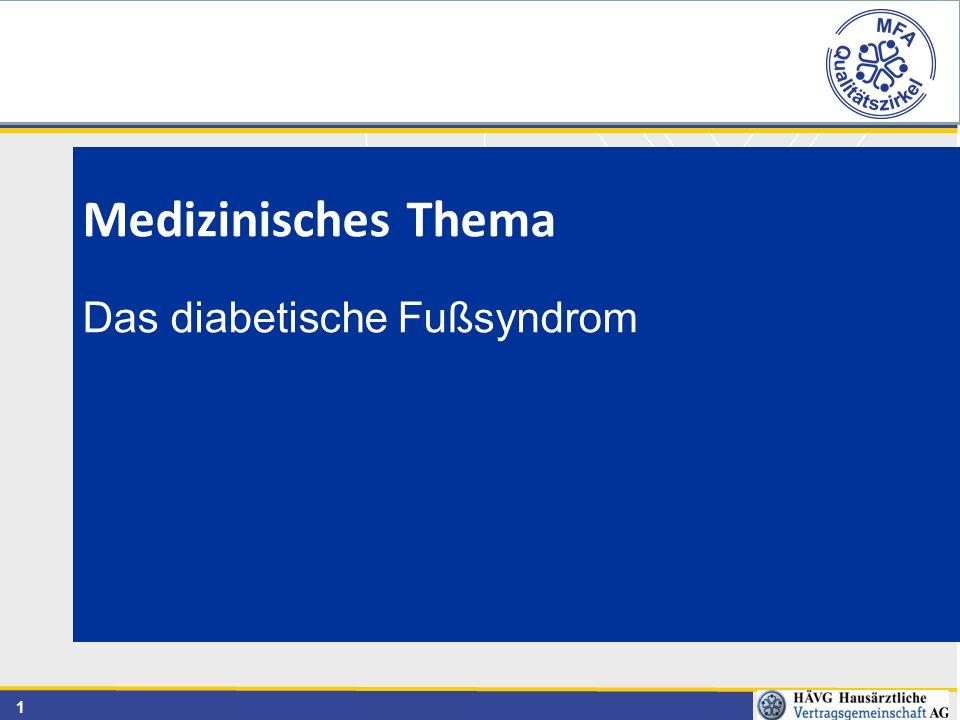 Medizinisches Thema Das diabetische Fußsyndrom