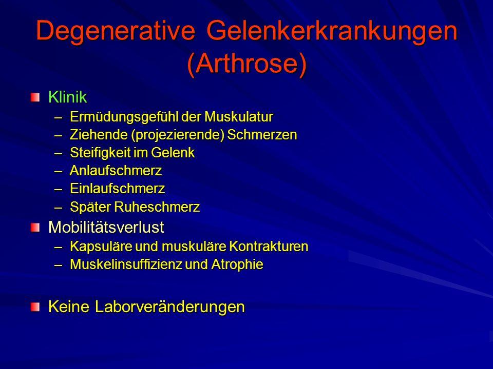 Degenerative Gelenkerkrankungen (Arthrose)