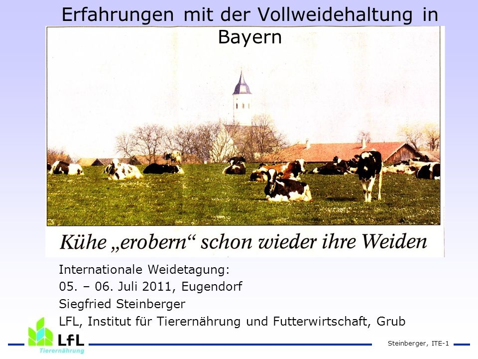 Erfahrungen mit der Vollweidehaltung in Bayern