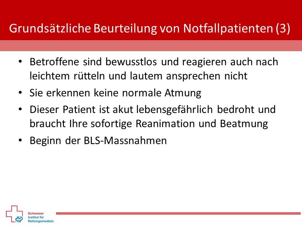 Grundsätzliche Beurteilung von Notfallpatienten (3)