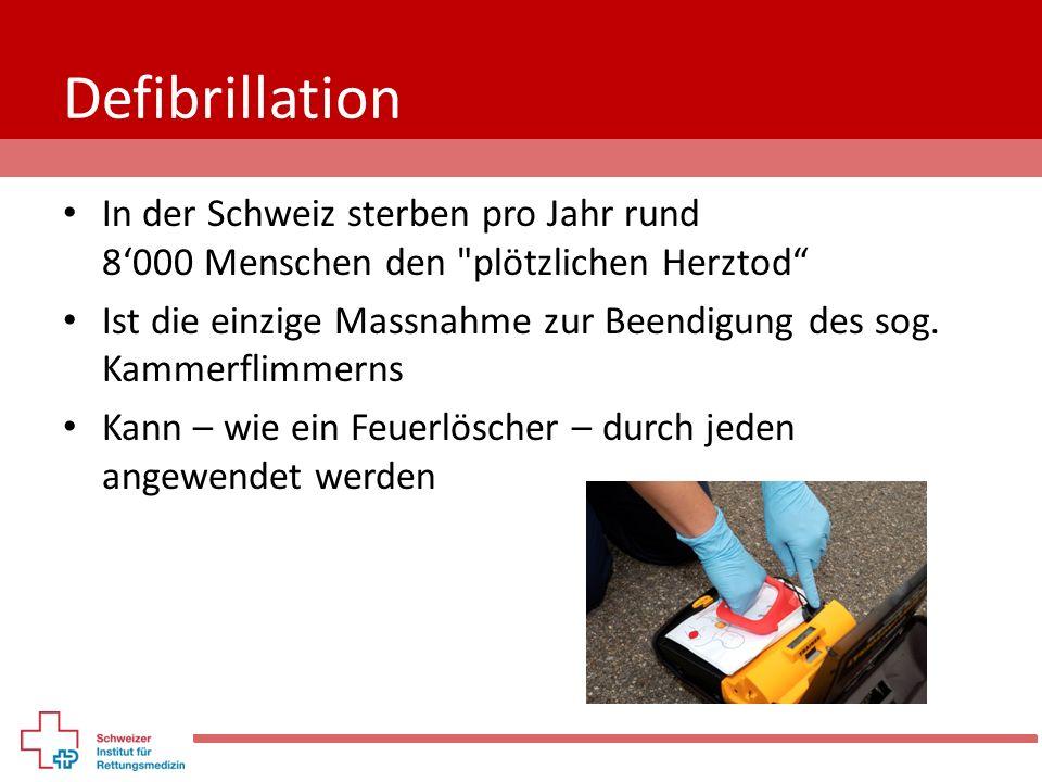 Defibrillation In der Schweiz sterben pro Jahr rund 8'000 Menschen den plötzlichen Herztod