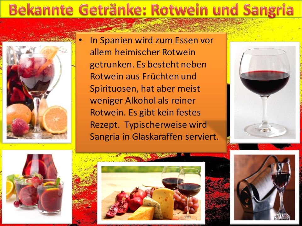 Bekannte Getränke: Rotwein und Sangria