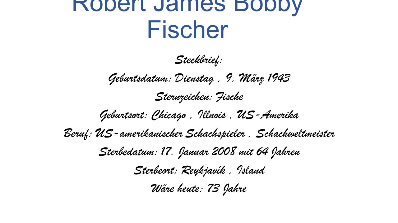 Robert James Bobby Fischer