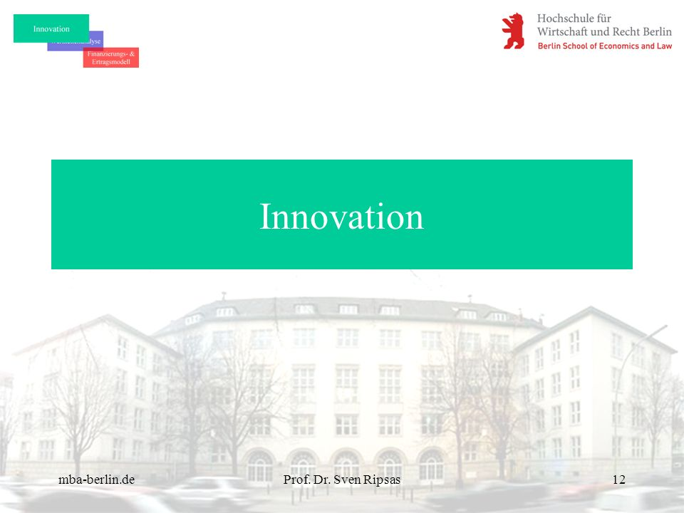 Innovation mba-berlin.de Prof. Dr. Sven Ripsas