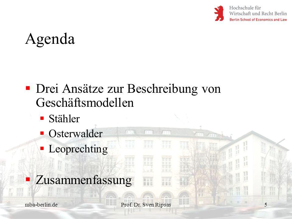 Agenda Drei Ansätze zur Beschreibung von Geschäftsmodellen