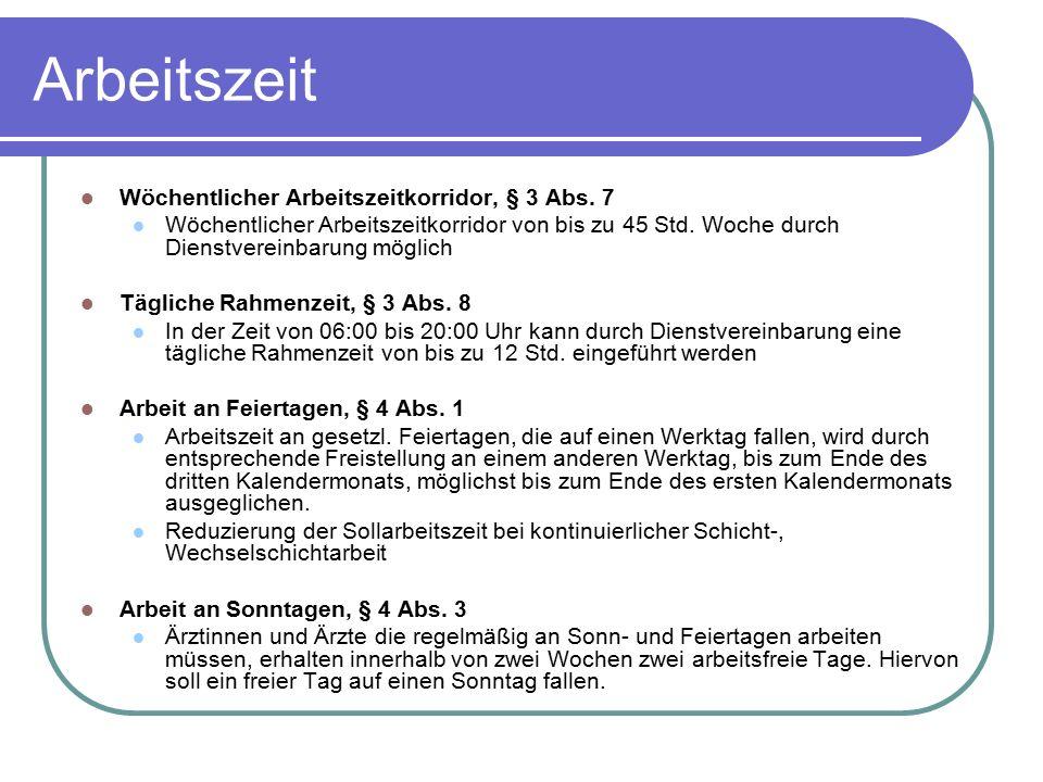 Arbeitszeit Wöchentlicher Arbeitszeitkorridor, § 3 Abs. 7