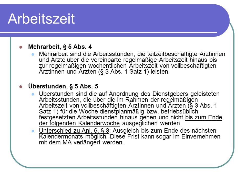 Arbeitszeit Mehrarbeit, § 5 Abs. 4