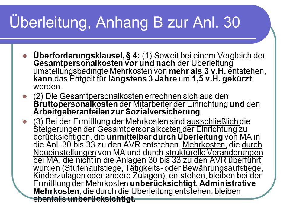 Überleitung, Anhang B zur Anl. 30