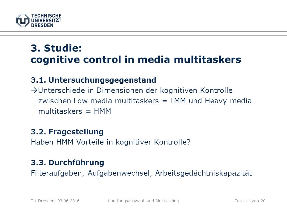 3. Studie: cognitive control in media multitaskers