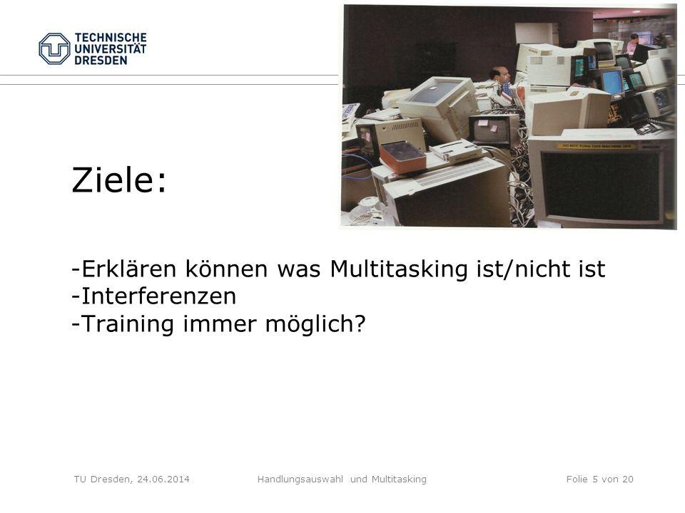 Handlungsauswahl und Multitasking