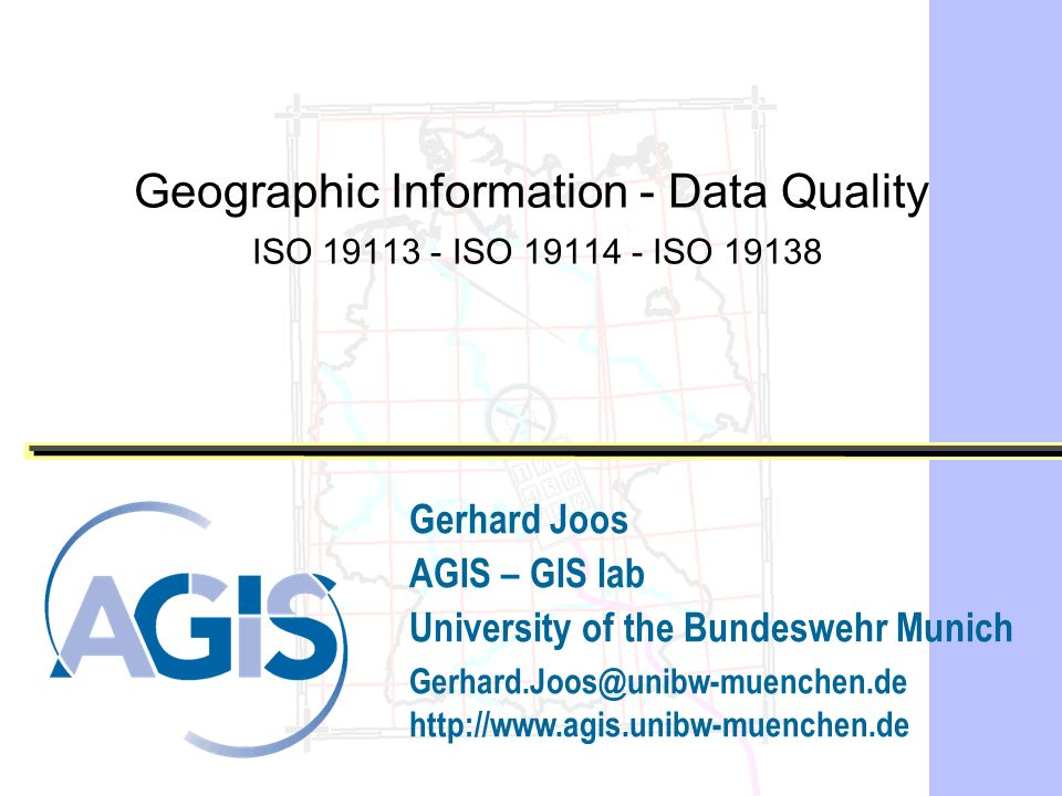 Geographic Information - Data Quality ISO 19113 - ISO 19114 - ISO 19138