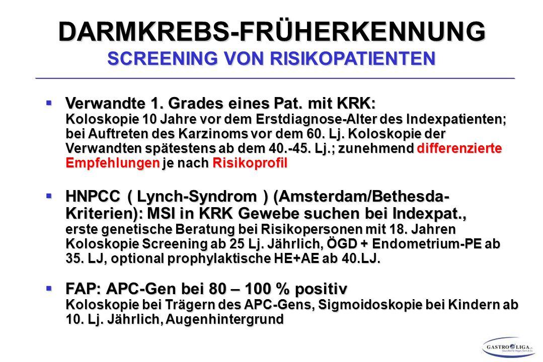 DARMKREBS-FRÜHERKENNUNG SCREENING VON RISIKOPATIENTEN