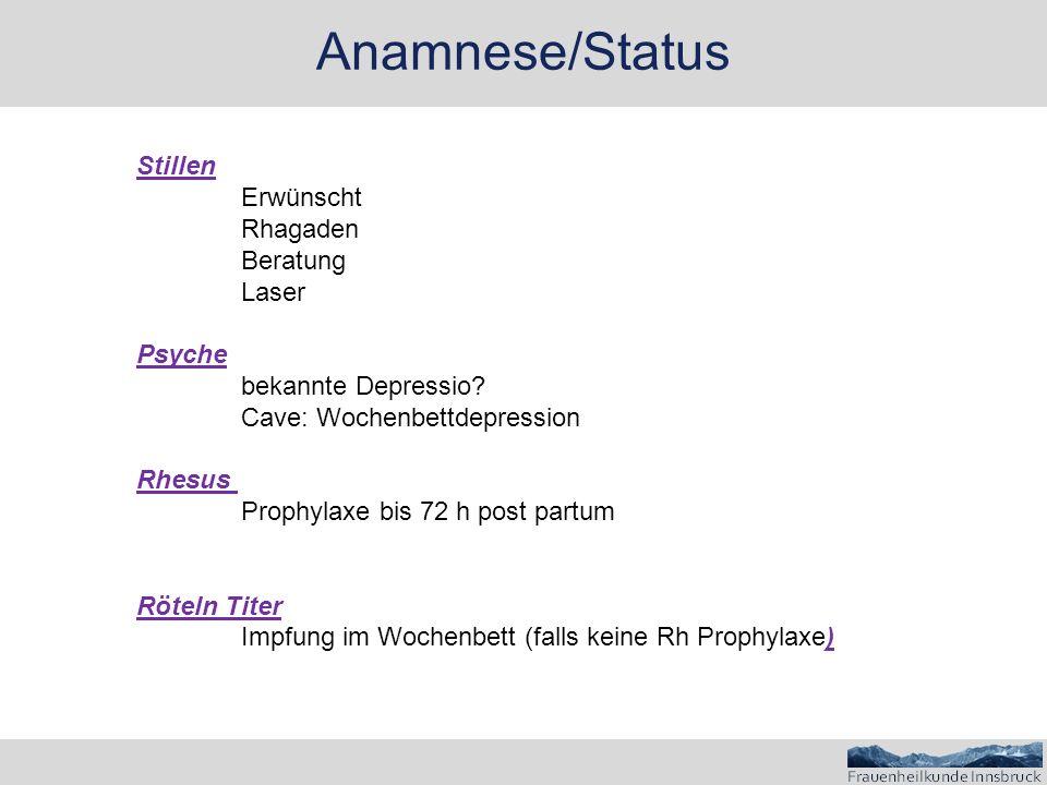 Anamnese/Status Stillen Erwünscht Rhagaden Beratung Laser Psyche