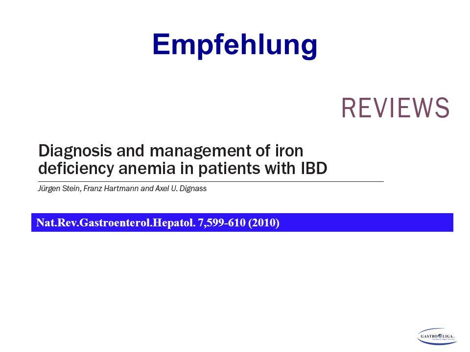 Empfehlung Nat.Rev.Gastroenterol.Hepatol. 7,599-610 (2010) 105