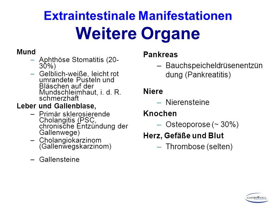 Extraintestinale Manifestationen Weitere Organe