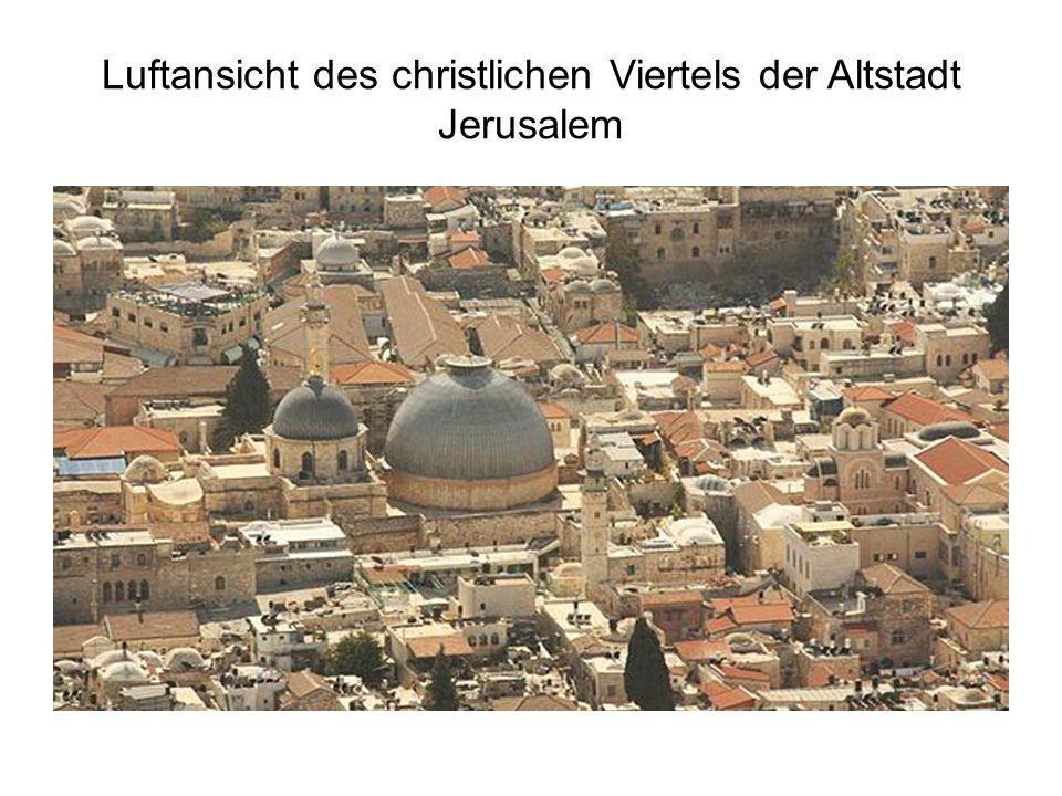 Luftansicht des christlichen Viertels der Altstadt Jerusalem