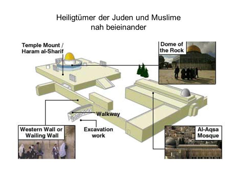 Heiligtümer der Juden und Muslime nah beieinander