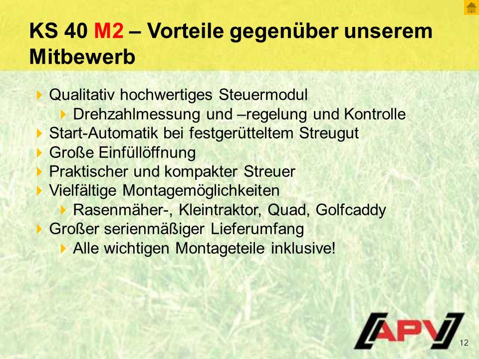 KS 40 M2 – Vorteile gegenüber unserem Mitbewerb