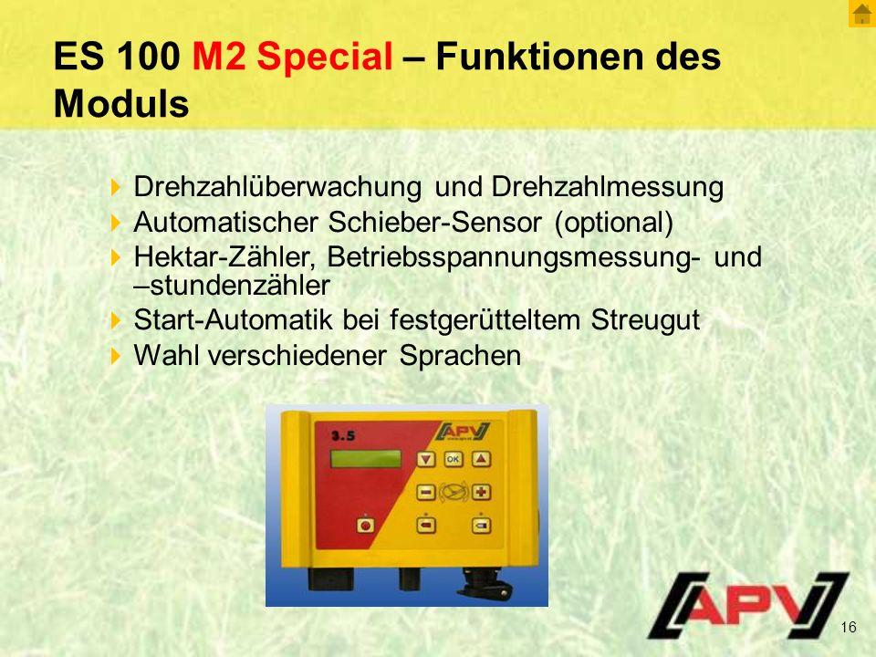 ES 100 M2 Special – Funktionen des Moduls