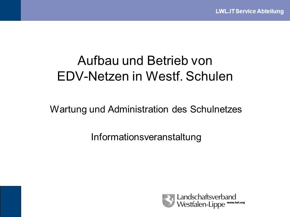 Aufbau und Betrieb von EDV-Netzen in Westf. Schulen