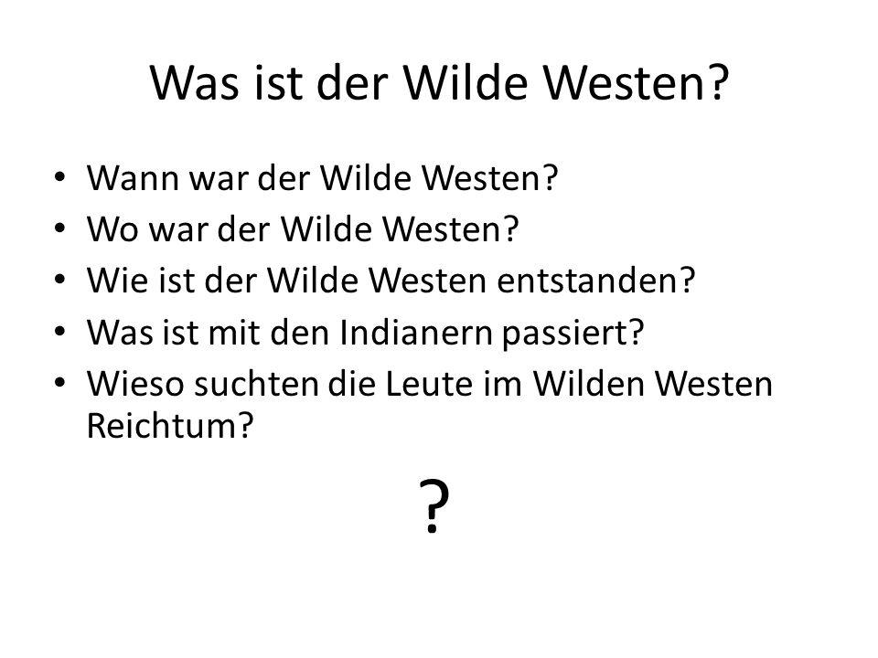 Was ist der Wilde Westen