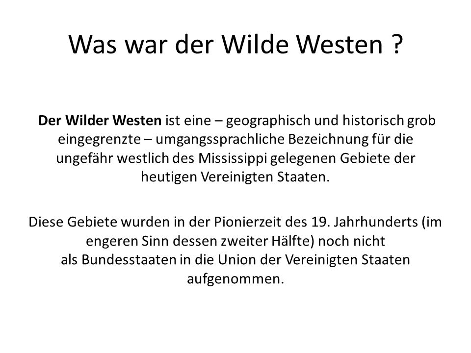 Was war der Wilde Westen