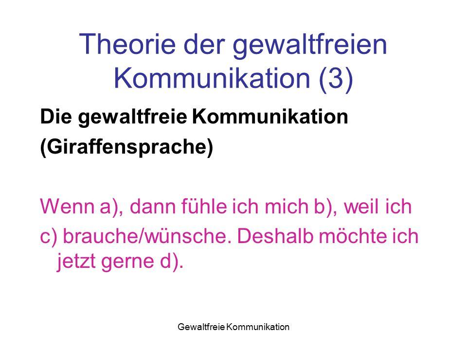 Theorie der gewaltfreien Kommunikation (3)