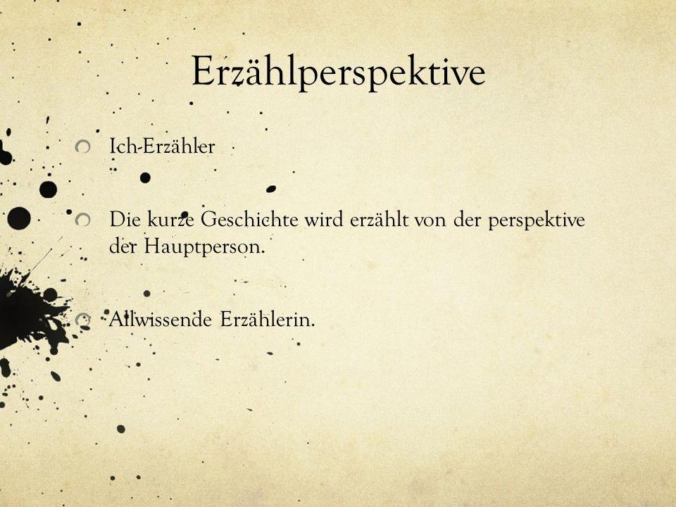 Erzählperspektive Ich-Erzähler