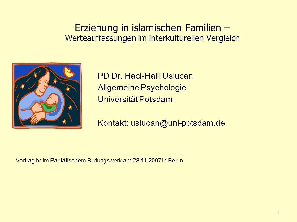 Erziehung in islamischen Familien – Werteauffassungen im interkulturellen Vergleich