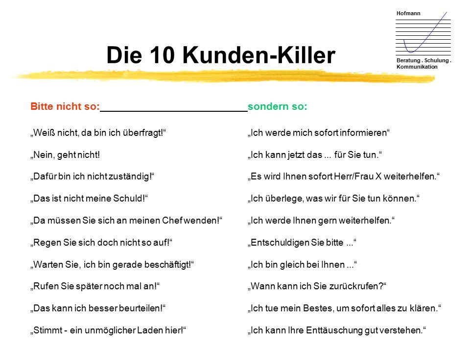 Die 10 Kunden-Killer Bitte nicht so: sondern so: