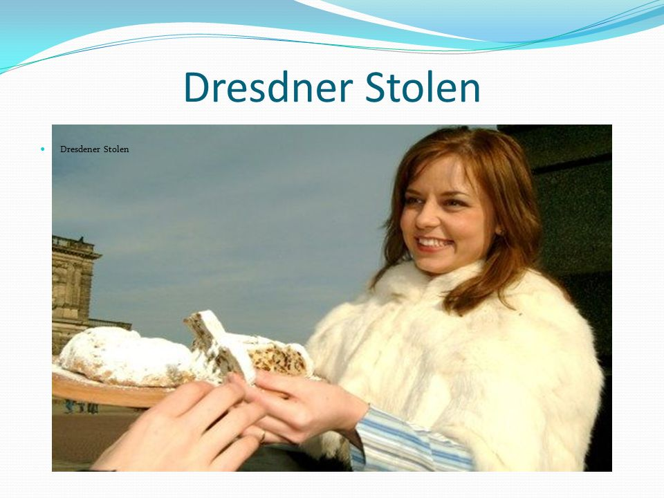 Dresdner Stolen Dresdener Stolen