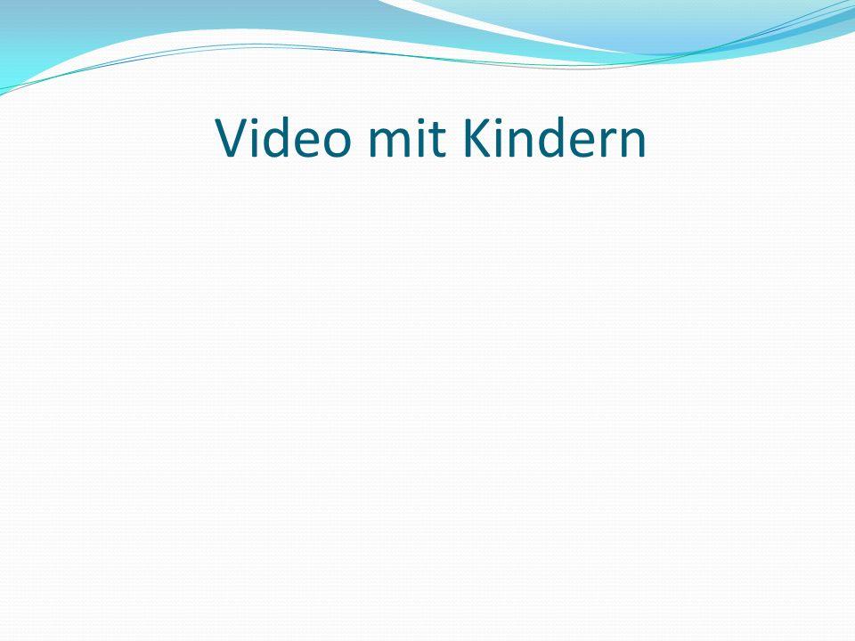 Video mit Kindern