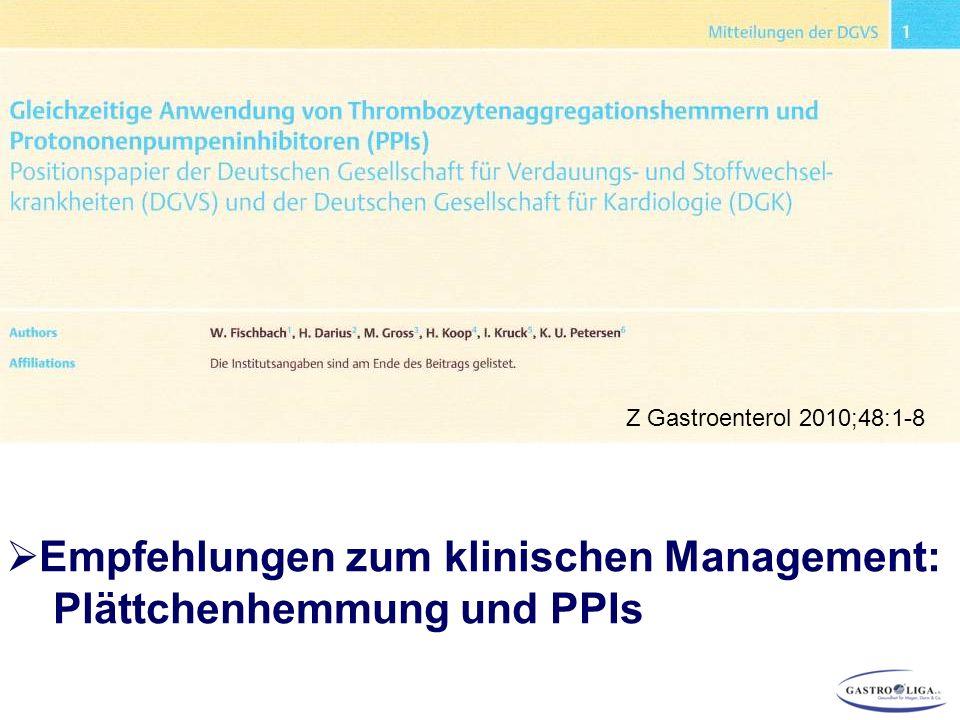 Empfehlungen zum klinischen Management: Plättchenhemmung und PPIs
